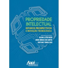 Intellectual Property, Prospective Studies and Technological Innovation